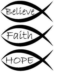Christian Fish Symbol Believe Faith Hope Jesus you choose