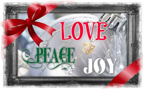 Peace Love And Joy Pictures Photos And Images For