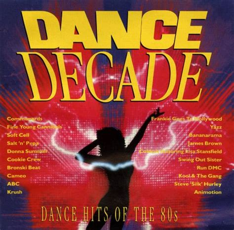 Dj craig's compilation of the best 80s party songs! Dance Decade: Dance Hits of the 80s - Various Artists ...