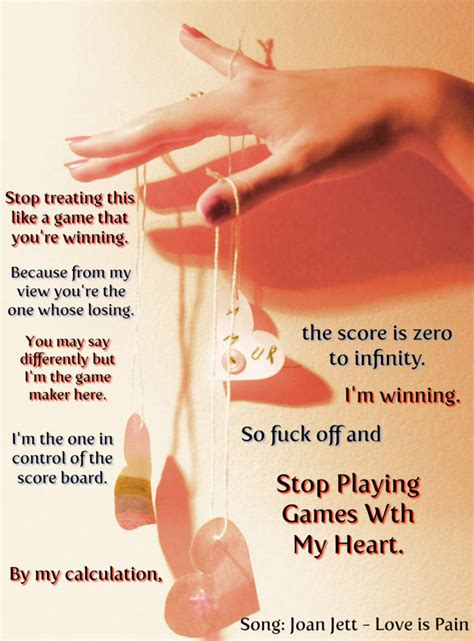 quotes about playing games with someone\'s heart