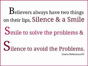 Believers always have two things on their lips, Silence ...