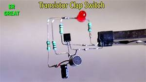 Clap Switch Circuit Using Transistor