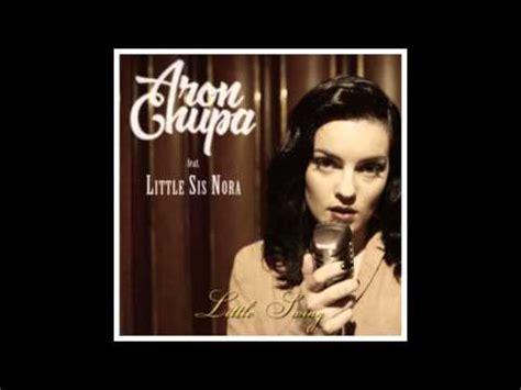 Aronchupa  Little Swing Feat Little Sis Nora Youtube