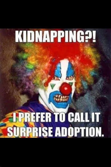 Scary Clown Memes - he s from the movie it yes it his name penny wise the clown scary comedy pinterest humor