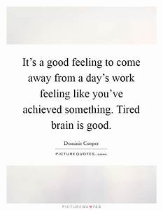 Tired In Work Quotes & Sayings | Tired In Work Picture Quotes