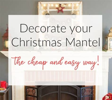 decorate  christmas mantel  cheap  marty