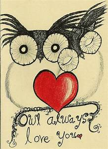 Owl Always Love you.... / Flickr - Photo Sharing! | All ...