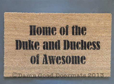 awesome doormats home of the duke dutchess of awesome novelty doormat