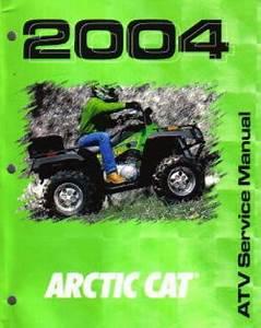 2004 Arctic Cat 250 300 400 500 Atv Service Manual