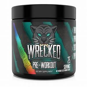 Wrecked Pre Workout Review   1 Strongest Preworkout Of 2020