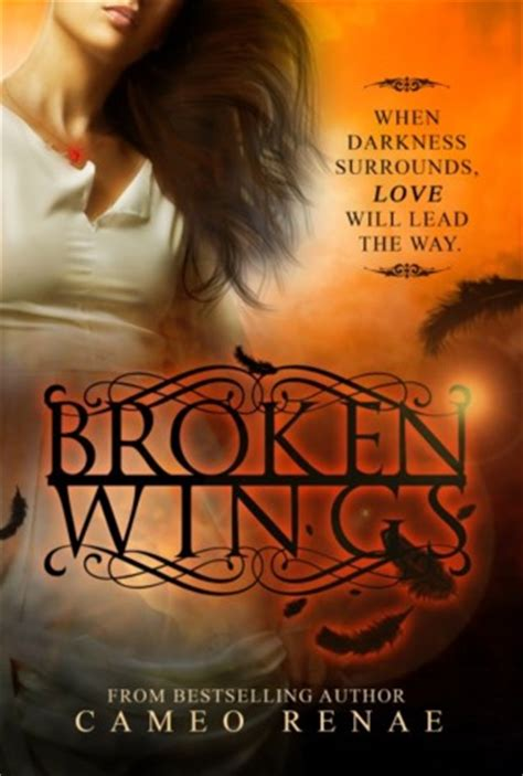 broken wings hidden wings   cameo renae