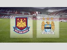 West Ham United vs Manchester City FA Cup Playing 11, Result