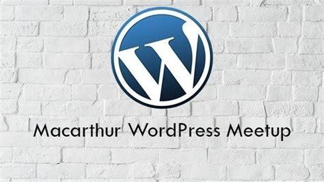 macarthur wordpress meetup campbelltown australia meetup