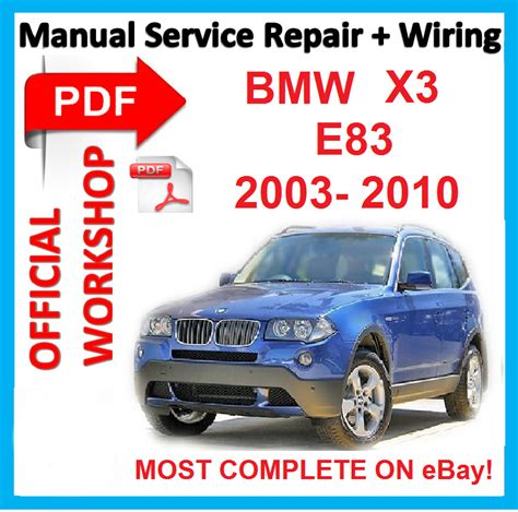 free online car repair manuals download 2010 bmw x6 electronic valve timing official workshop manual service repair for bmw x3 e83 2003 2010 ebay