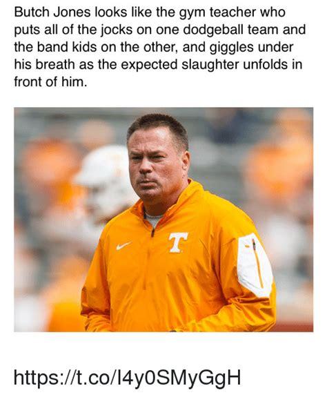 Butch Jones Memes - 25 best memes about gym teacher gym teacher memes