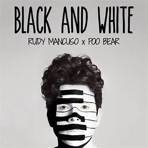 Rudy Mancuso – Black & White Lyrics | Genius Lyrics