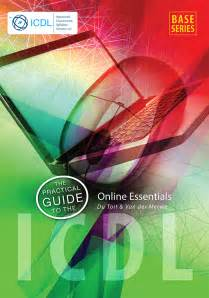 The Practical Guide To The Icdl Online Essentials Ebook