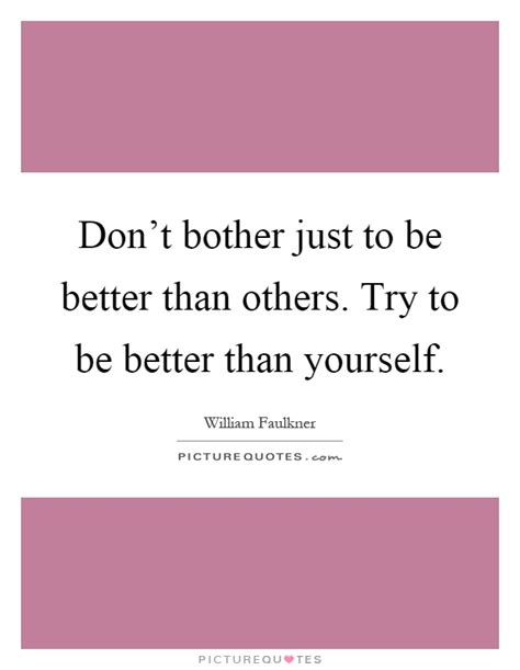 Dont Bother Others Quotes