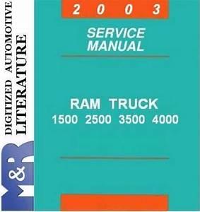2003 Dodge Ram Dr   1500   2500   3500 Service Shop Manual