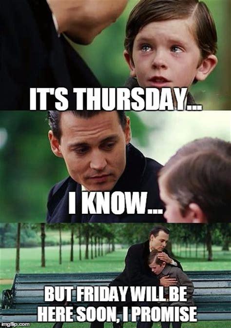 Thursday Memes - it s thursday imgflip