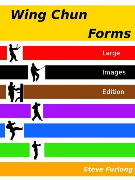 wing chun forms large images edition  steve furlong