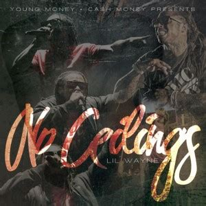 No Ceilings Track List by Lil Wayne No Ceilings Mixtape Review Pinpoint