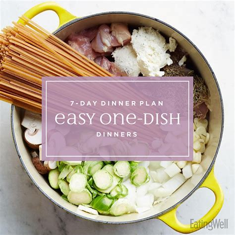 7 day meal plan easy one dish dinners eatingwell 7 day meal plan easy one dish dinners eatingwell