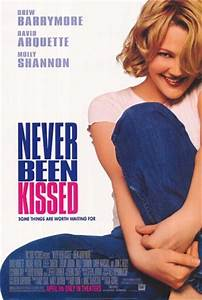 Never Been Kissed Movie Quotes. QuotesGram