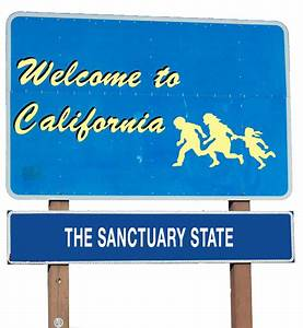 California's Status as a Sanctuary State Still ...