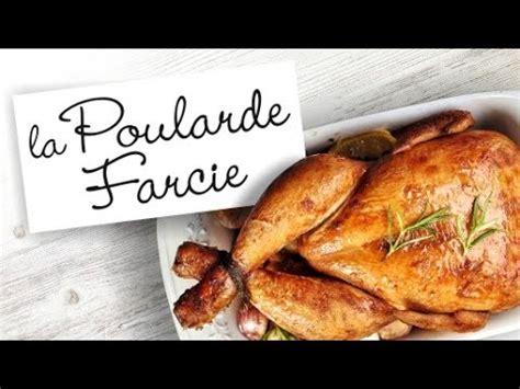 cuisiner la poularde recette de la poularde farcie au foie gras et morilles