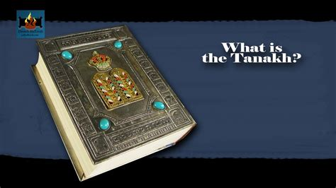 What Is The Tanakh?  Youtube