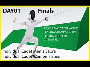 DAY01 JUNIOR AND CADET WORLD FENCING CHAMPIONSHIPS ...