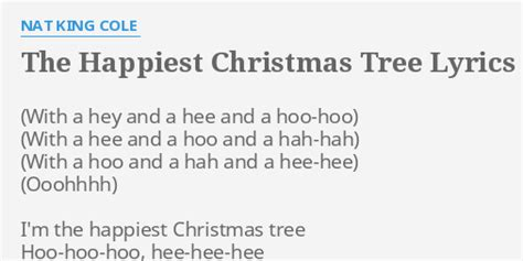 quot the happiest christmas tree quot lyrics by nat king cole i m