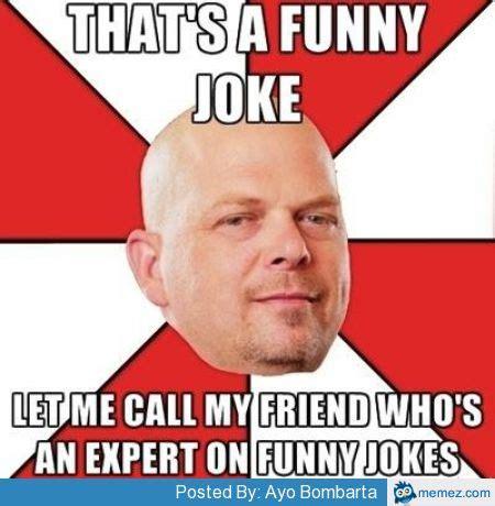 Pawn Shop Meme - pawn shop expert memes com