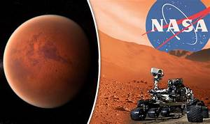 Are we alone? NASA confirms new rover for Mars mission ...