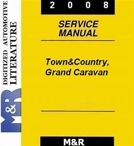 2008 Grand Caravan By Dodge Service Manual