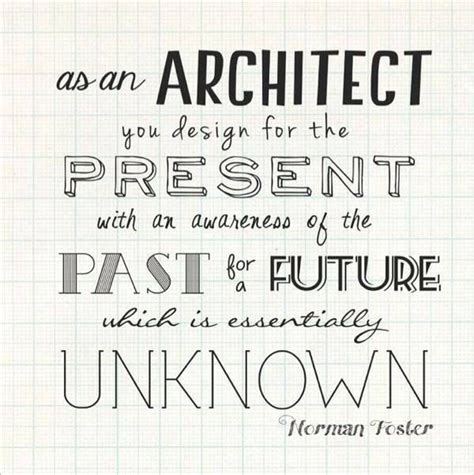 Famous Architecture Quotes Sayings Quotesgram