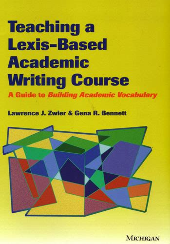 Teaching A Lexisbased Academic Writing Course