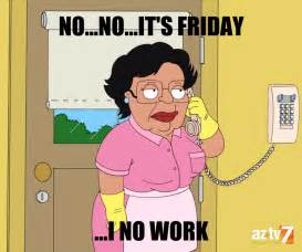 Meme Fun - when your boss asks you to do something on friday americandadmeme fridayhumor funny