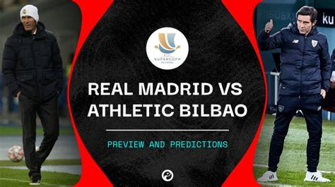 Real Madrid vs Athletic Bilbao live stream, predictions ...