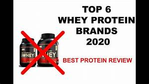 6 Best Whey Protein Powders Brand 2020