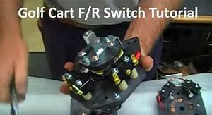Golf Cart Forward And Reverse Switch Types Good And Bad Video