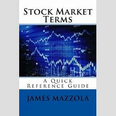 Stock Market Terms A Quick Reference Guide By James Mazzola  Nook Book (ebook)  Barnes & Noble®