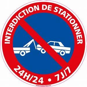 Panneau Interdit De Stationner : panneau interdiction de stationner 24h 24h 7 7 l0022 ~ Dailycaller-alerts.com Idées de Décoration
