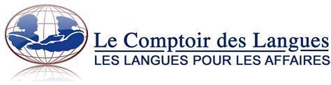 le comptoir des langues soci 233 t 233 le comptoir des langues