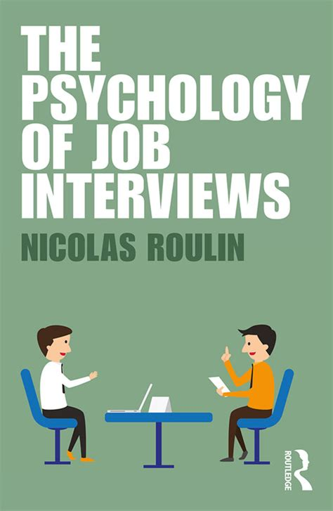 The Psychology Of Job Interviews  Psychology Today