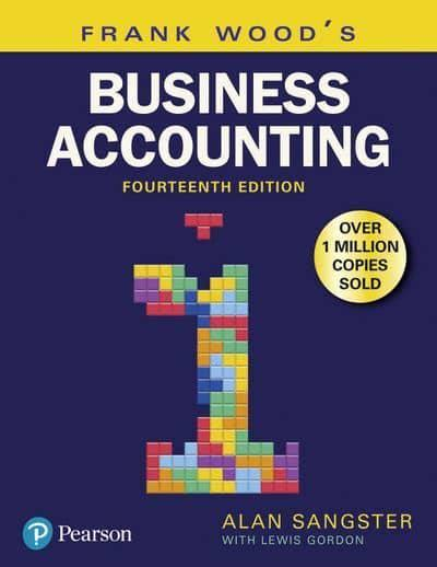 Frank Wood's Business Accounting. 1 : Alan Sangster ...