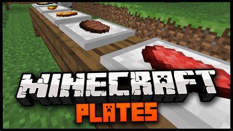 minecraft mod spotlight minecraft plates mod 1 9 plates for food and stuff