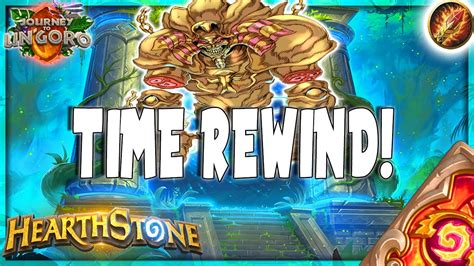 Mage Hearthstone Deck Ungoro by Hearthstone Rewinding Times Otk Time Warp Quest Mage