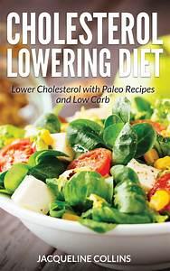 cholesterol lowering diet lower cholesterol with paleo